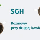 Rozmowy przy drugiej kawie: Komunikat Rzymski z perspektywy SGH