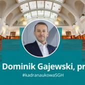 dr hab. Dominik Gajewski, prof. SGH