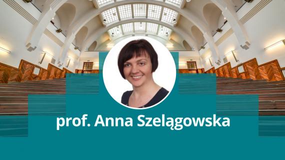 prof. Anna Szelągowska